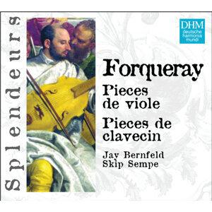 DHM Splendeurs: Forqueray: Pieces Pour Viole, Pieces Pour Clavecin