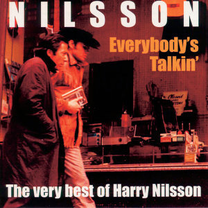Everybody's Talkin' - The Very Best Of
