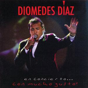 Diomedes en Concierto . . Con Mucho Gusto