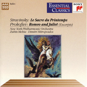 Prokofiev: Romeo and Juliet (Excerpts) Stravinsky: The Rite of Spring