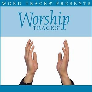 Worship Tracks - Because Of Your Love - as made popular by Paul Baloche [Performance Track]