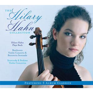 3-Pak (Hilary Hahn Plays Bach/Beethoven:Violin Concerto, Bernstein Serenade/Stravinsky, Brahms Violin Concertos)