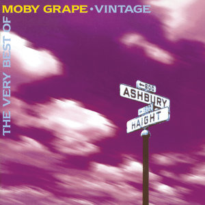 THE VERY BEST OF MOBY GRAPE             VINTAGE