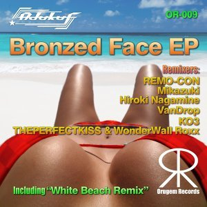 Bronzed Face (Bronzed Face)