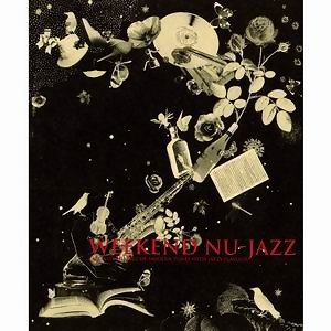 Weekend Nu-Jazz