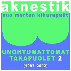 Unohtumattomat takapuolet 2 (1997-2002)