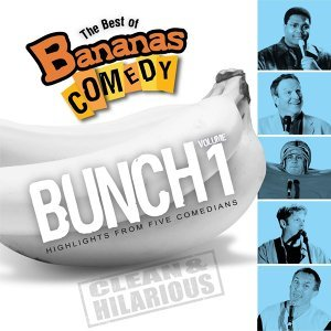 The Best Of Bananas Comedy: Bunch Volume 1 Second Edition