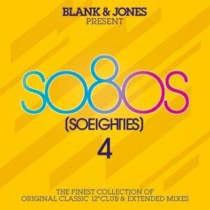 so80s (So Eighties) Volume 4 -  Pres. By Blank & Jones