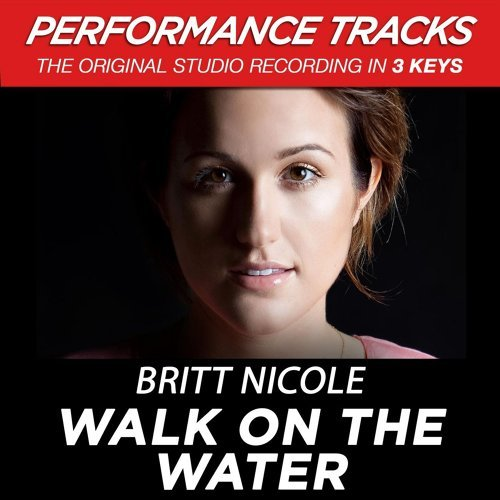 Walk On The Water - Performance Tracks