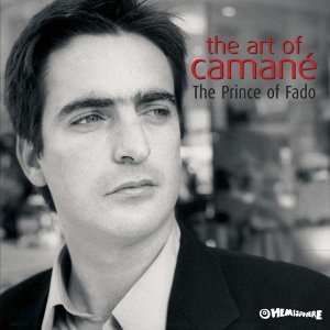 The Art Of Camané - Prince Of Fado