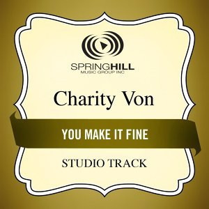 You Make It Fine - Studio Track
