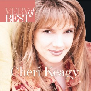Very Best Of Cheri Keaggy