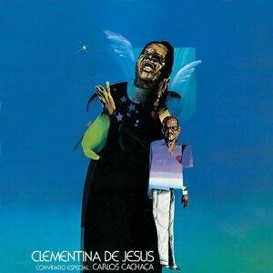 Clementina De Jesus: Convidado Especial Carlos Cachaca