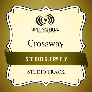 See Old Glory Fly (Studio Track)