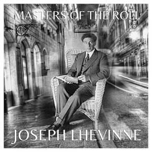 The Masters of the Roll - Josef Lhévinne