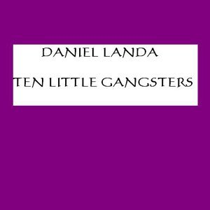 Ten Little Gangsters