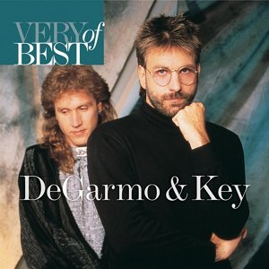 Very Best Of Degarmo & Key