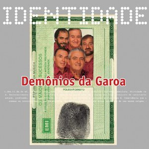 Identidade - Demônios Da Garoa