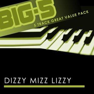 Big-5: Dizzy Mizz Lizzy