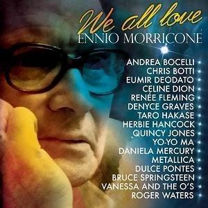 We all Love Ennio Morricone(我們都愛顏尼歐.莫利克奈─眾星致敬特輯)