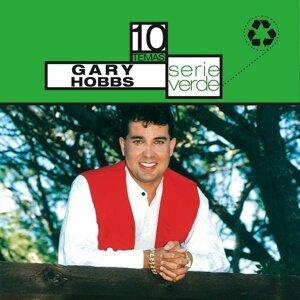 Serie Verde- Gary Hobbs