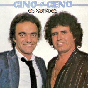 Os Xonados Gino E Geno