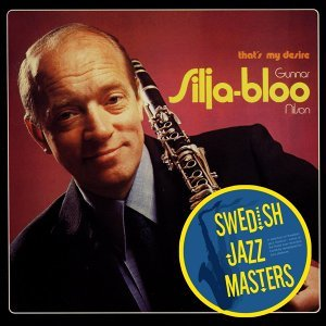 Swedish Jazz Masters: That's My Desire