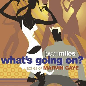 What's Going On? Songs Of Marvin Gaye