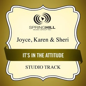 It's in the Attitude (Studio Track)