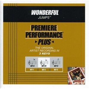 Premiere Performance Plus: Wonderful