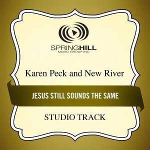 Jesus Still Sounds The Same (Studio Track)
