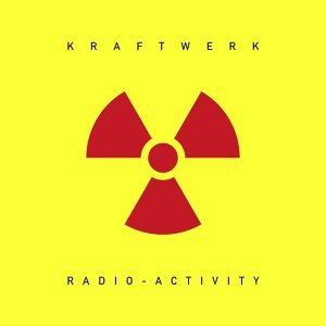 Radio-Activity - 2009 Remastered Version