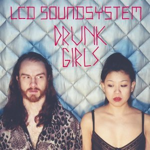 Drunk Girls (Holy Ghost! Remix) - Holy Ghost! Remix