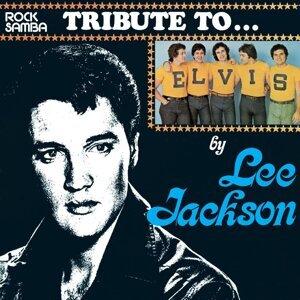 Lee Jackson - Tribute To Elvis Presley