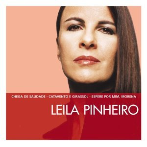 The Essential Leila Pinheiro