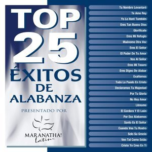 Top 25 Exitos De Alabanza