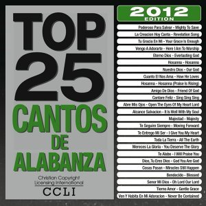 Top 25 Cantos De Alabanza 2012 Edition