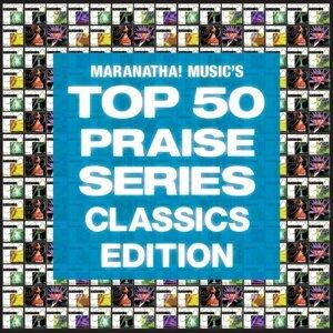 Top 50 Praise Classics
