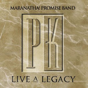 Promise Keepers - Live A Legacy