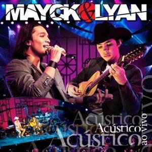 Mayck & Lyan – Acústico & Ao Vivo
