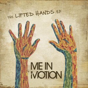 The Lifted Hands EP