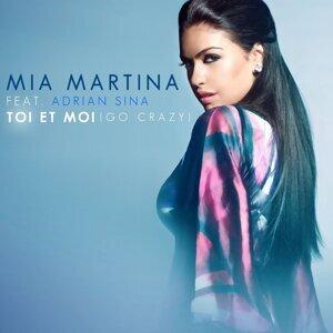 Toi et moi (Go Crazy) [feat. Adrian Sina] (feat. Adrian Sina)