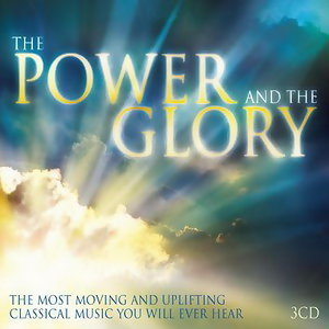 The Power & The Glory: Music for Inner Peace and Tranquility