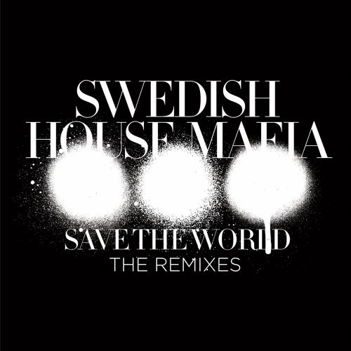 Save The World - The Remixes