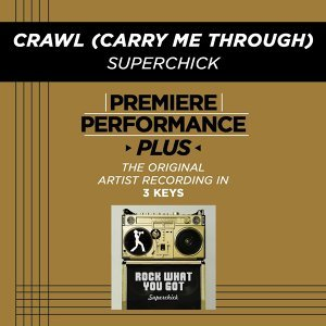 Premiere Performance Plus: Crawl (Carry Me Through)