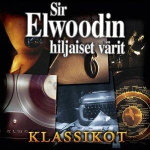 Sir Elwoodin Hiljaiset Värit Klassikot