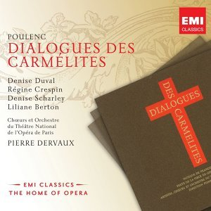 Poulenc: Dialogue des Carmelites