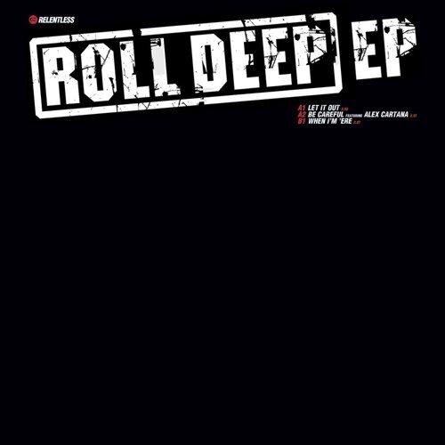 Roll Deep EP