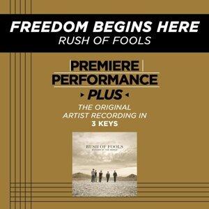 Premiere Performance Plus: Freedom Begins Here
