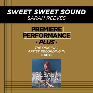 Sweet Sweet Sound (Premiere Performance Plus Track)